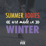summer-bodies-are-made-in-winter