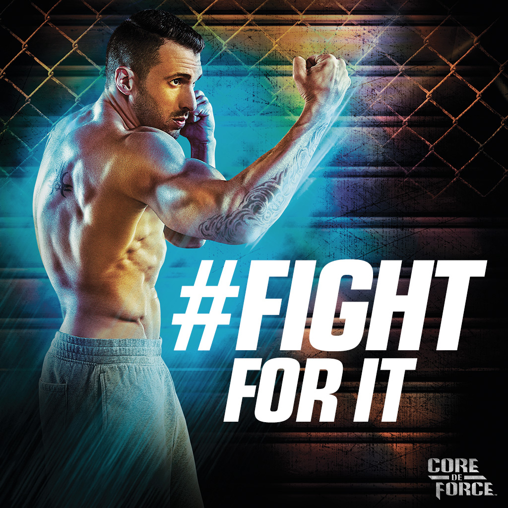 Fight For It Core de Force