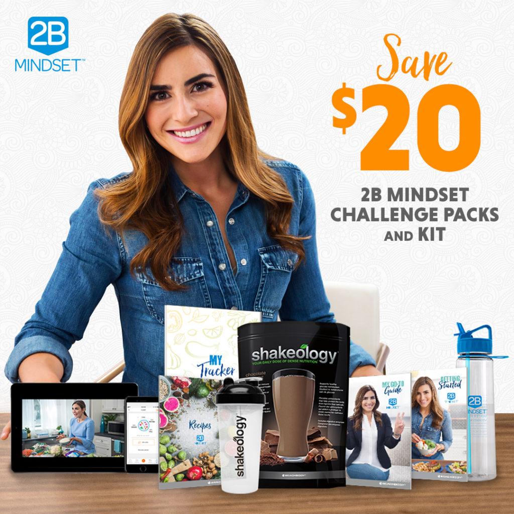 Save $20.00 on 2B Mindset Challenge Packs and Kits