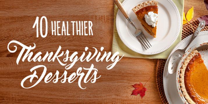 10 Healthier Thanksgiving Desserts