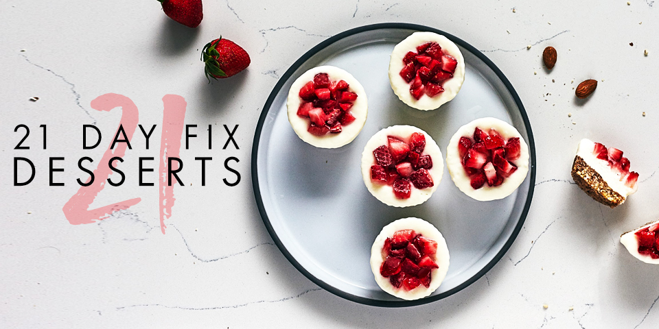 21 Day Fix Approved Desserts