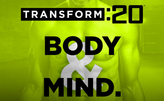 Transform :20 - Body & Mind Transformed