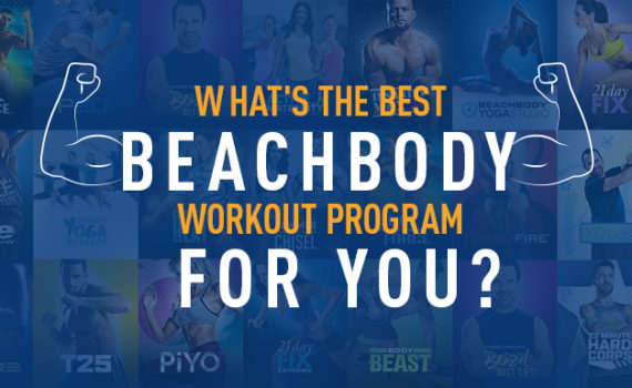 The Right Beachbody Workout for You