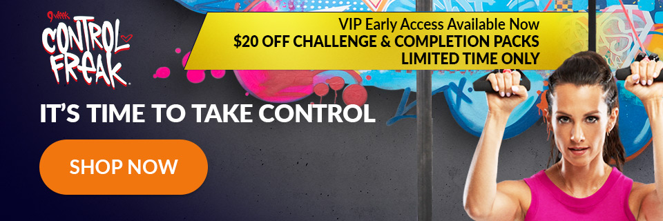 9 Week Control Freak Offers and VIP Access
