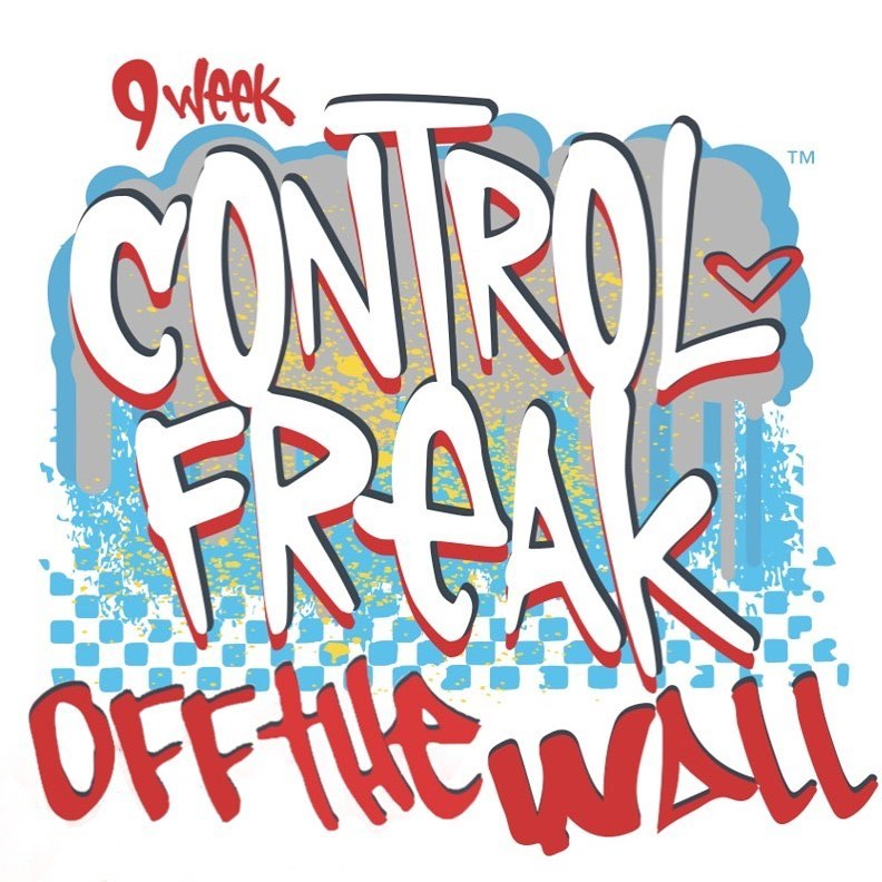 9 Week Control Freak Off the Wall Now Available