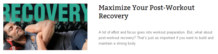 Maximize Your Post Workout Recovery